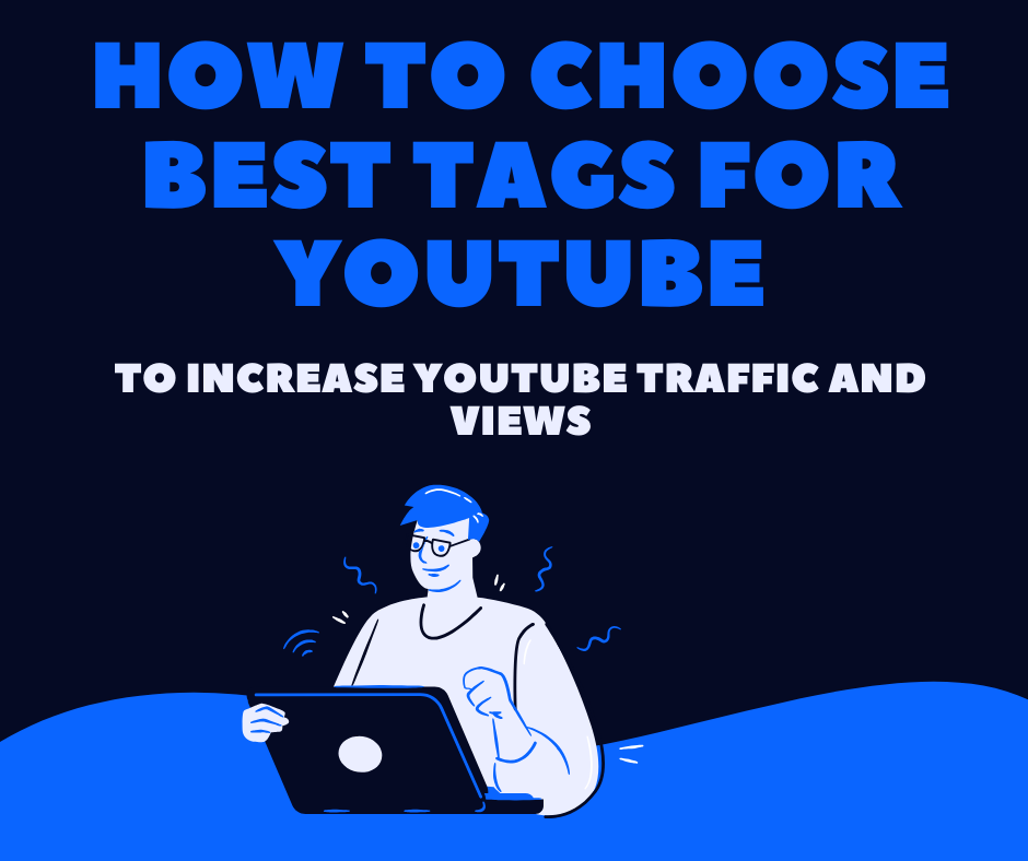 How to choose best tags for youtube videos