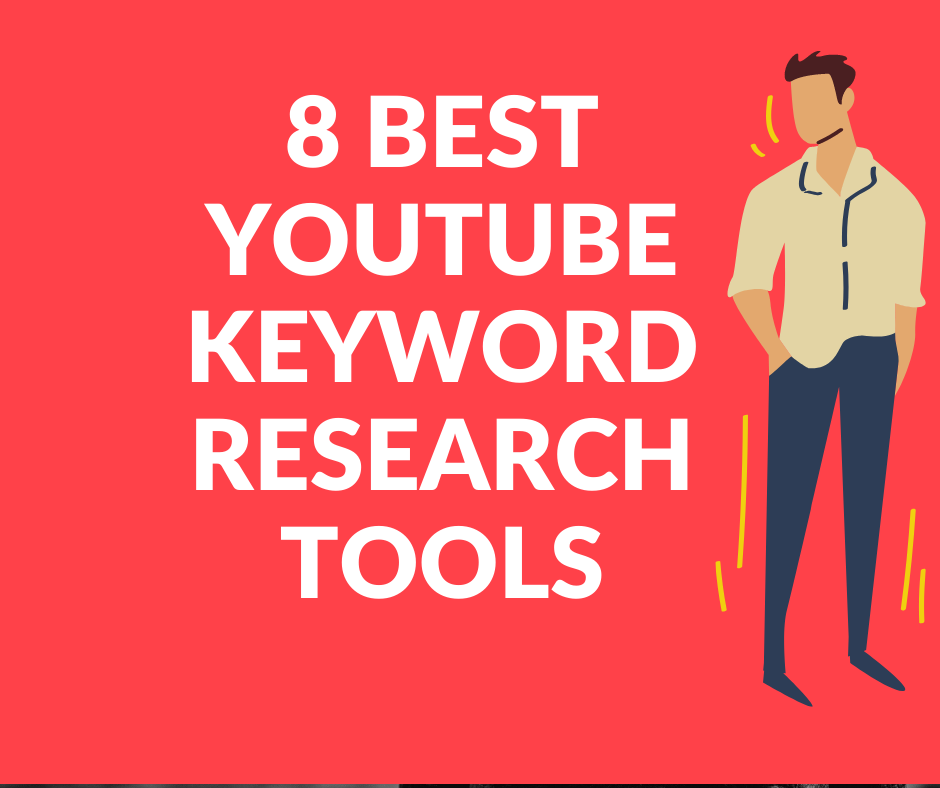 8 Best Youtube Keyword Research Tools For Seo Youtube Seo