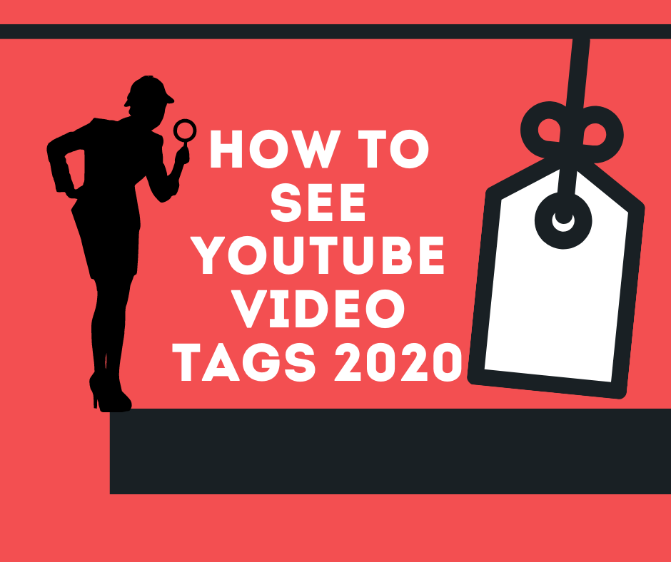 How to See YouTube Video Tags in 2020