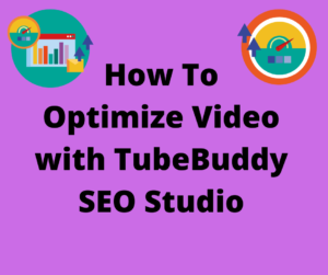 How to optimize video with TubeBuddy SEO Studio